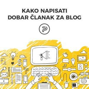 Kako napisati dobar članak za blog