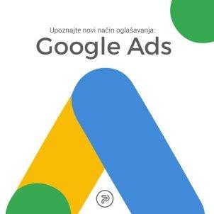 Upoznajte novi način oglašavanja – Google Ads (bivši Google AdWords)