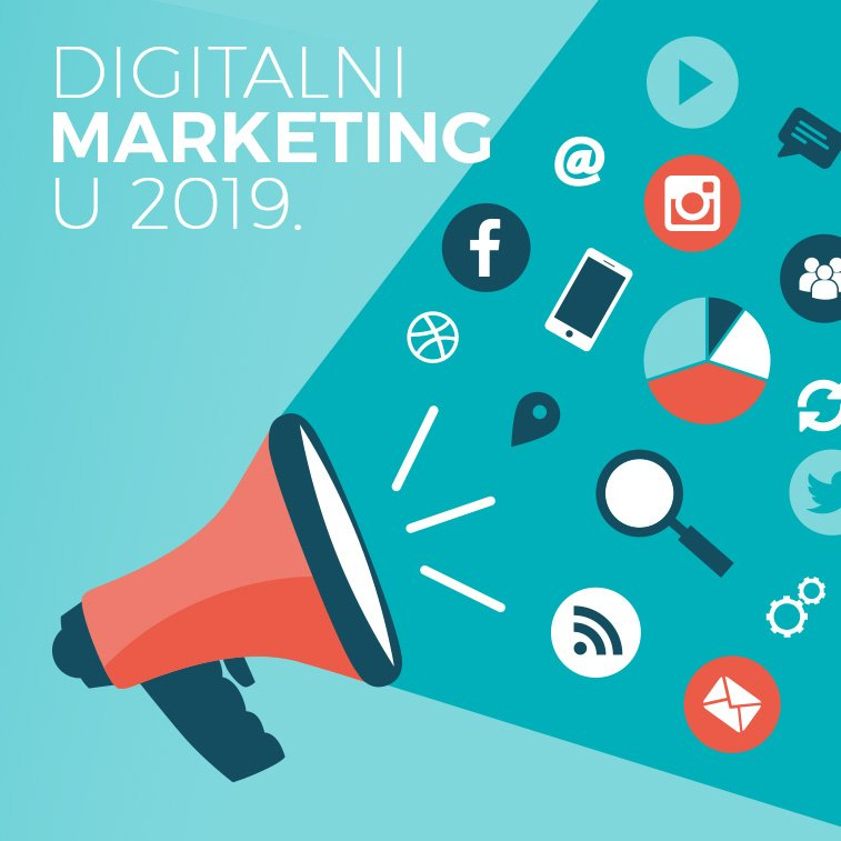 Digitalni marketing u 2019: Koji nas trendovi očekuju?