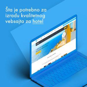 Šta je potrebno za izradu kvalitetnog web sajta za hotel