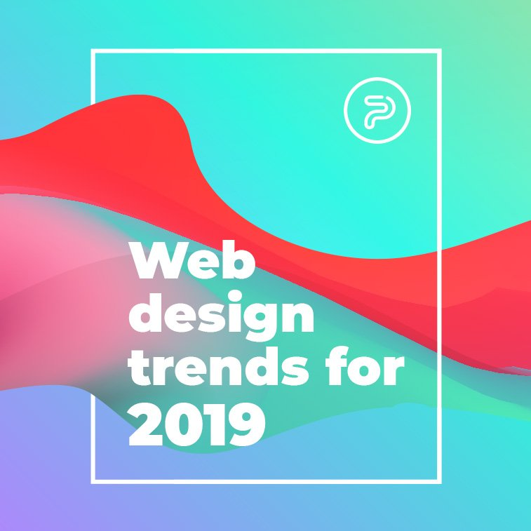 Web design trends for 2019