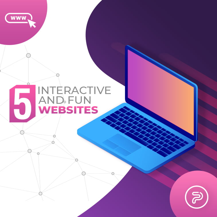 5 interactive and fun websites to entertain you
