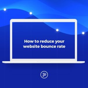 How to reduce your website bounce rate