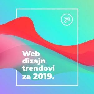 Web dizajn trendovi za 2019. godinu