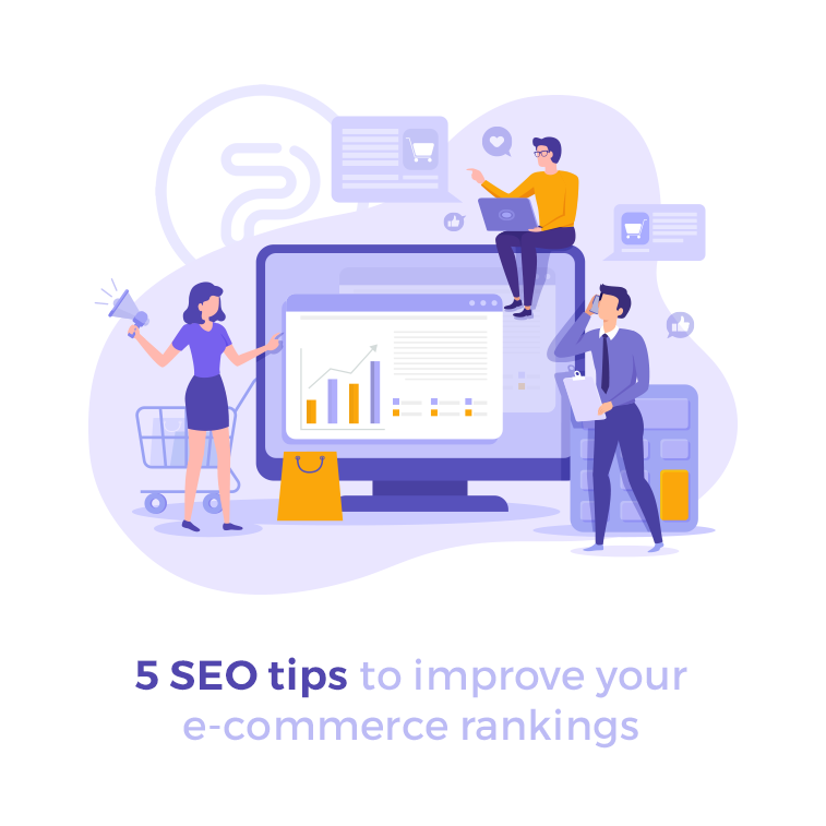 5 SEO tips to improve your e-commerce rankings