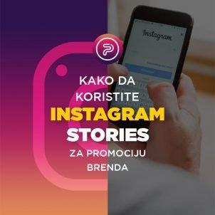 Kako da koristite Instagram Stories za promociju brenda
