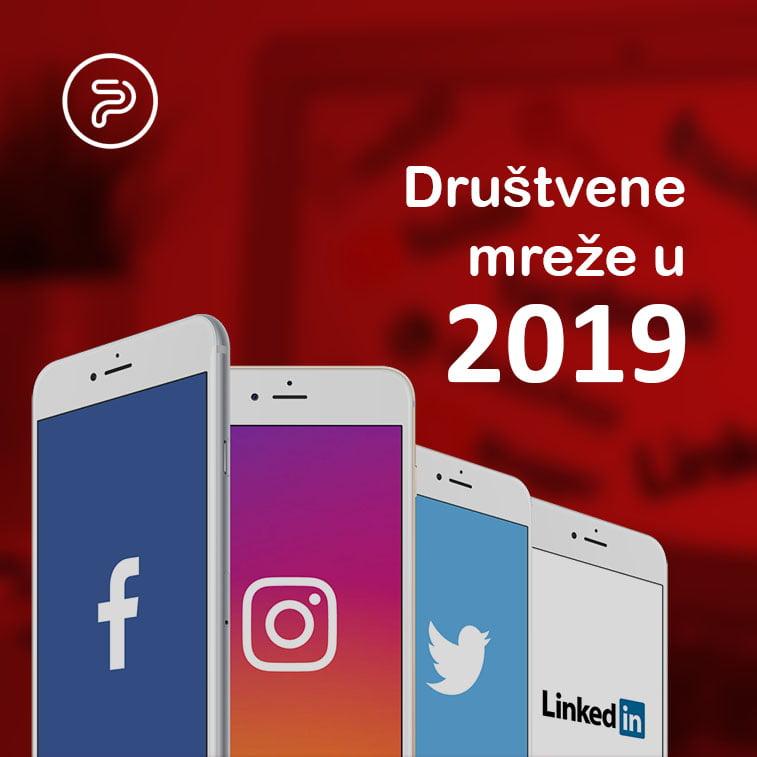 Šta nas očekuje na društvenim mrežama u 2019. godini