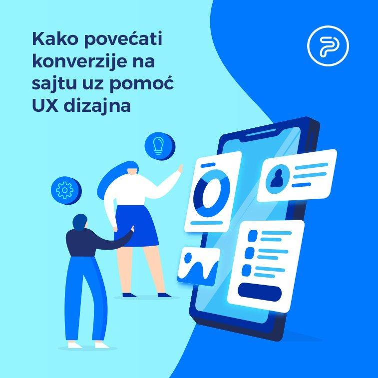 Kako povećati konverzije na sajtu uz pomoć UX dizajna