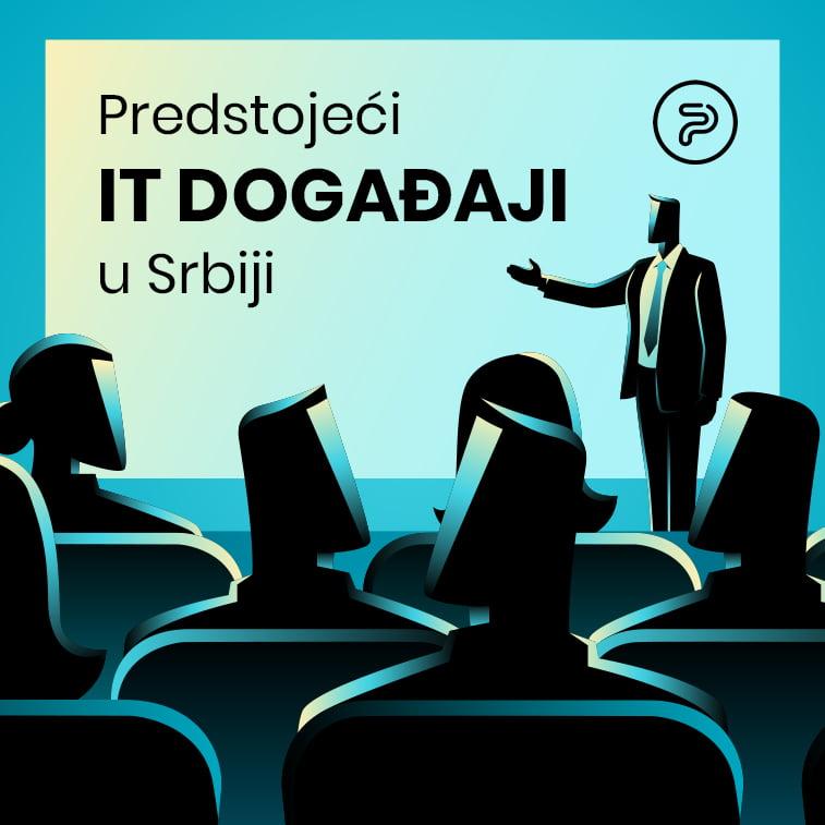 Predstojeći IT događaji u Srbiji u 2019. godini