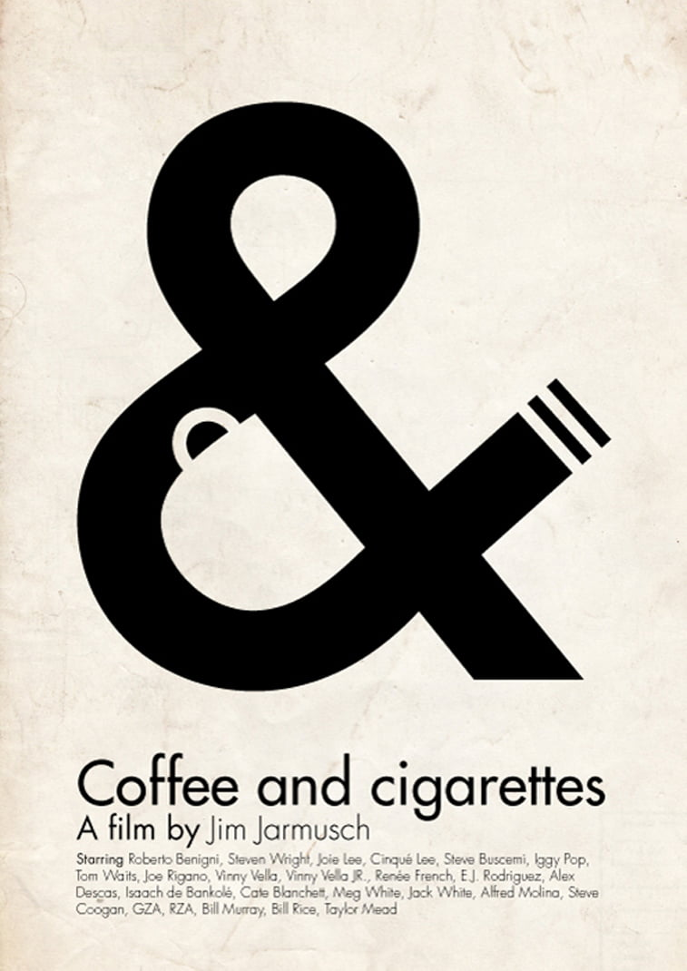 Coffe and cigarettes film poster typography letters