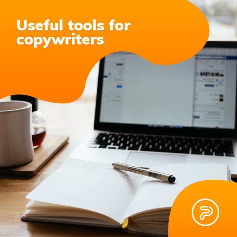 Useful tools for every copywriter