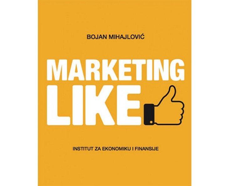 marketing like knjiga bojan mihalovic