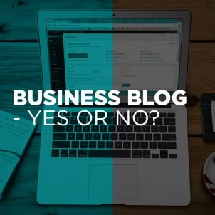 Writing a business blog – Yes or no?