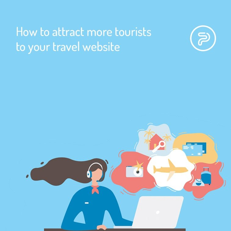 How to attract more tourists to your travel website