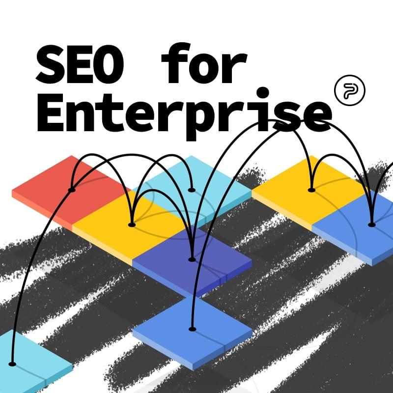 SEO For Enterprise-level Companies