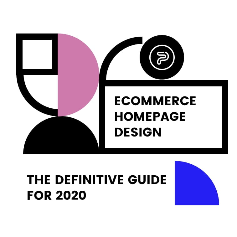 Ecommerce homepage design – The definitive guide for 2020