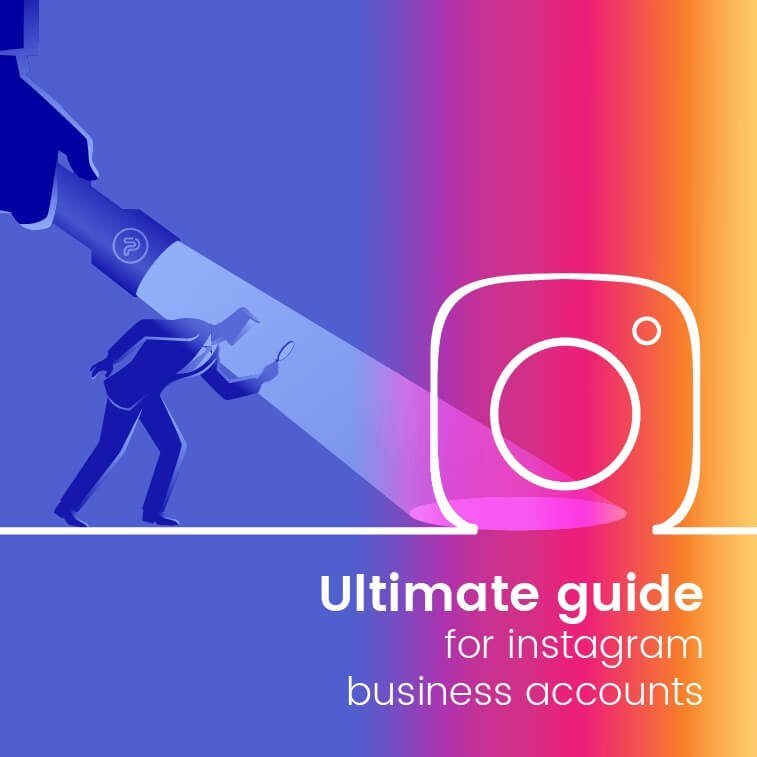 Ultimate guide for Instagram business accounts