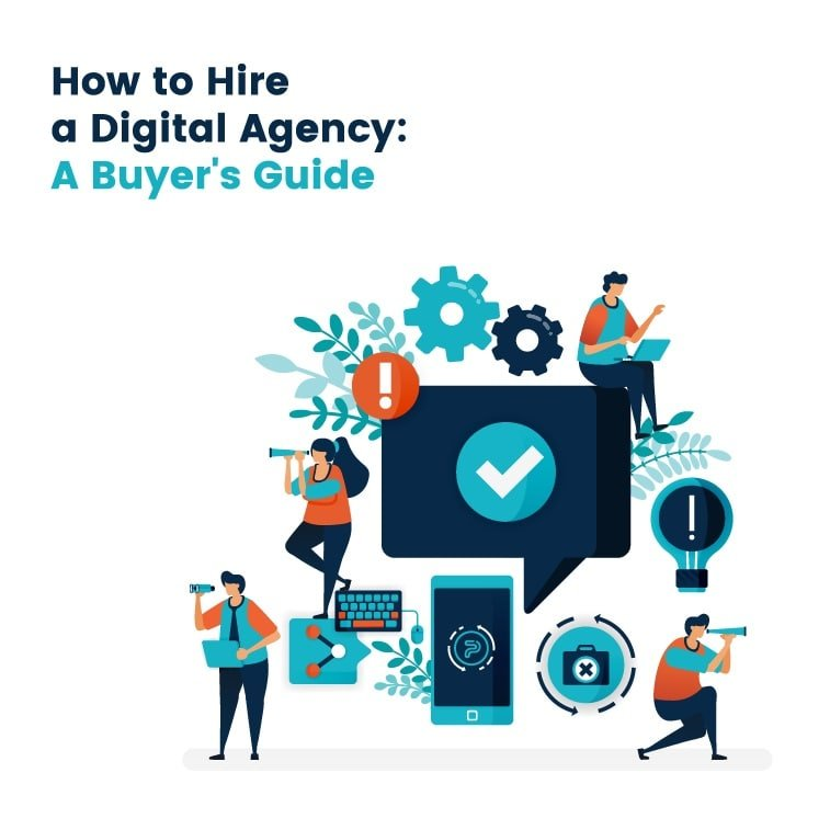 How to Hire a Digital Agency: A Buyer's Guide