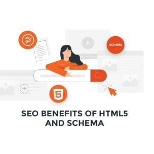 SEO Benefits of HTML5 and Schema