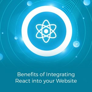 Benefits of Integrating React into your Website