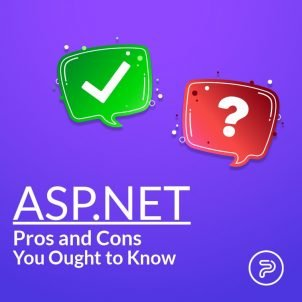ASP.NET – Pros and Cons You Ought to Know