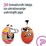 30 kreativnih ideja za ukrasavanje uskrsnjih jaja