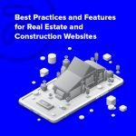 real estate and construction website best practices