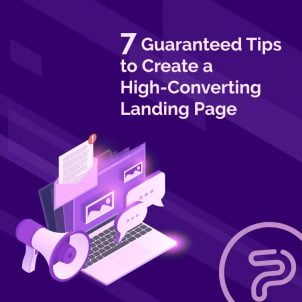 7 Guaranteed Tips to Create a High-Converting Landing Page