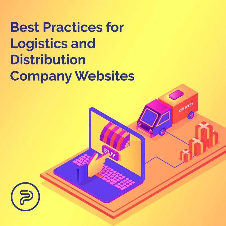 Best Practices for Logistics and Distribution Company Websites