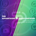 the advantages and disadvantages of-social media for business