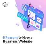 5 reasons why you should have a business website