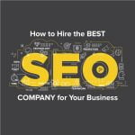 how to hire the best seo company for your business