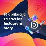 10 aplikacija za savrsen instagram story