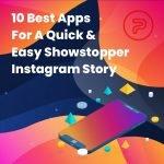 best instagram story apps