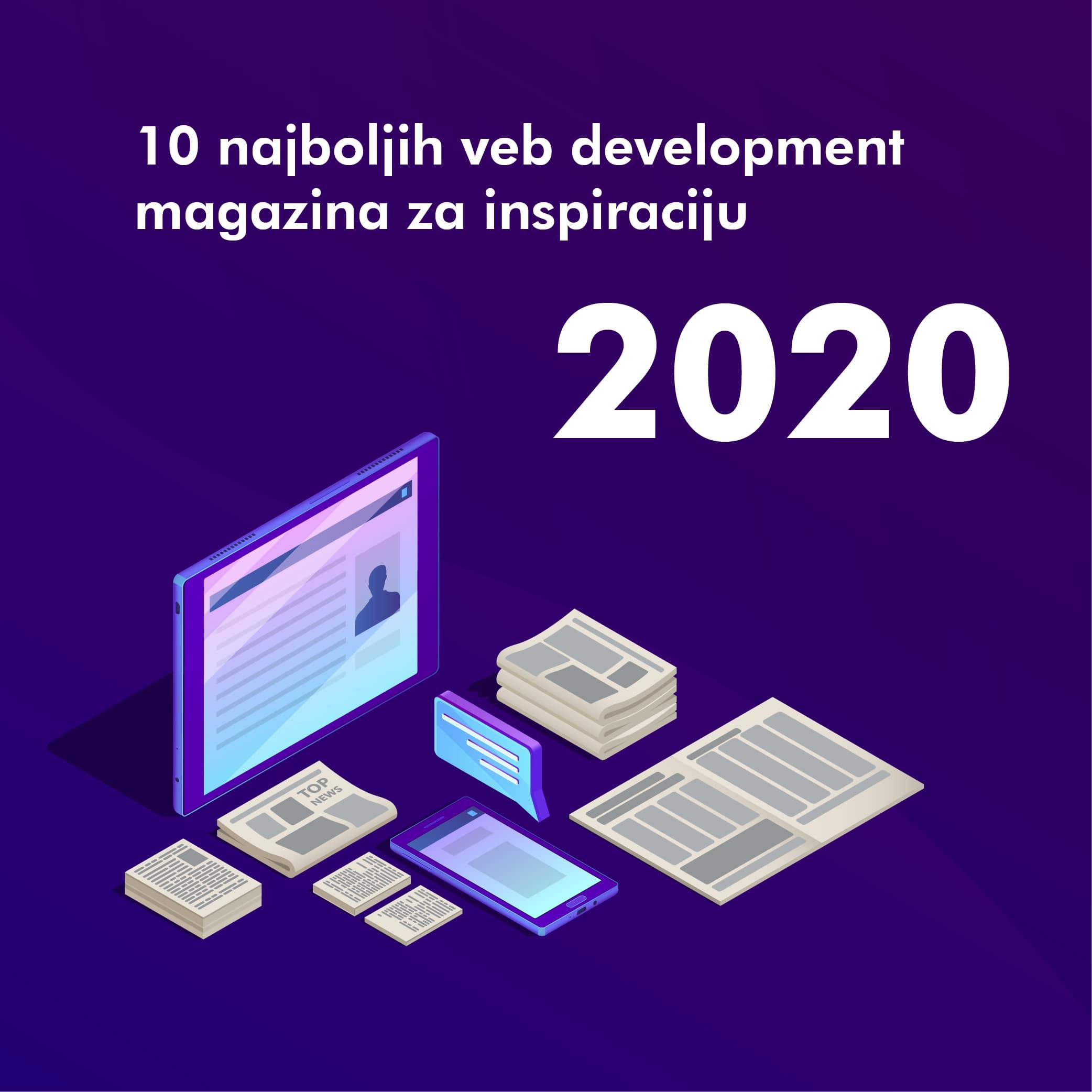 5259610 najboljih veb development magazina za inspiraciju u 2020.
