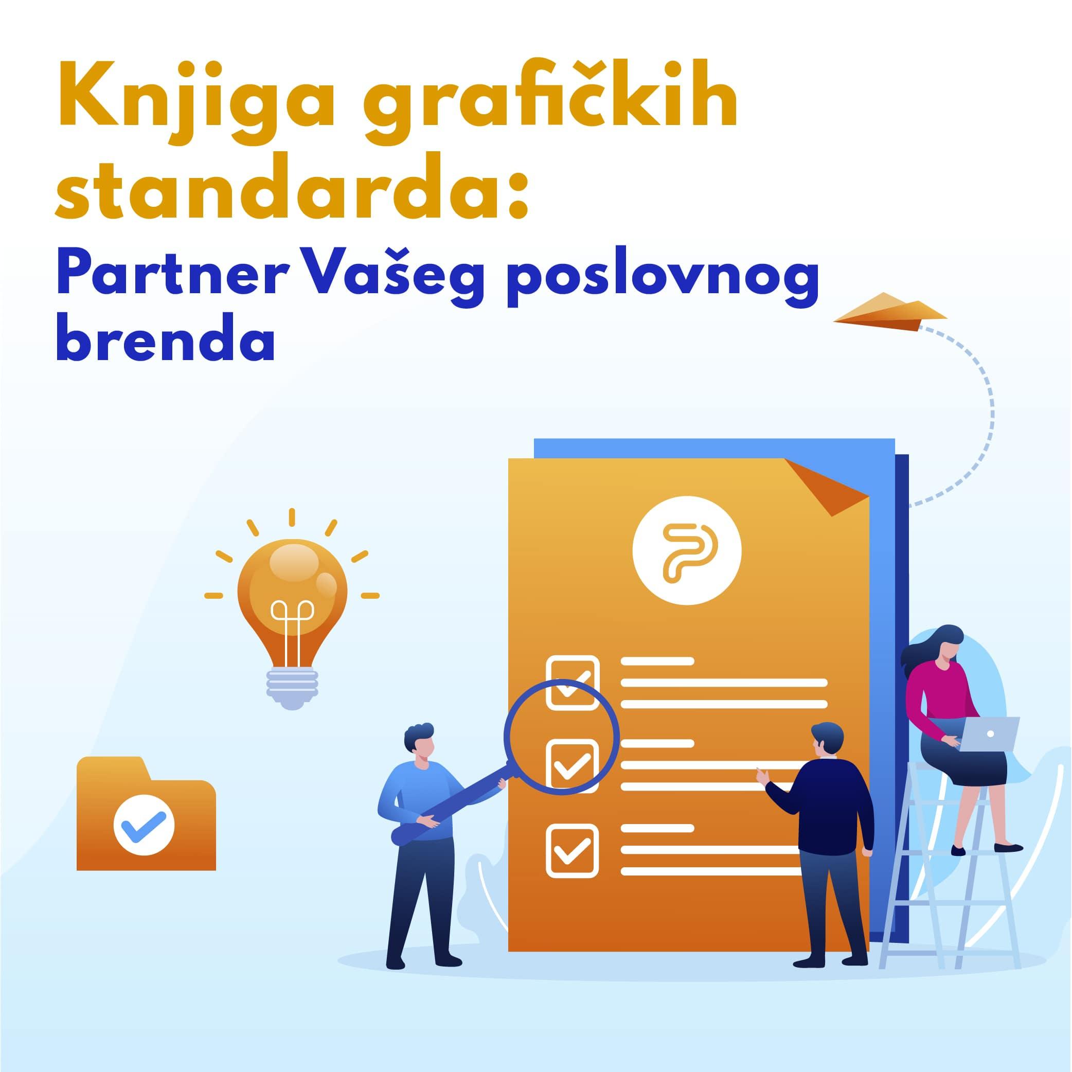 52485Knjiga grafičkih standarda: Partner Vašeg poslovnog brenda