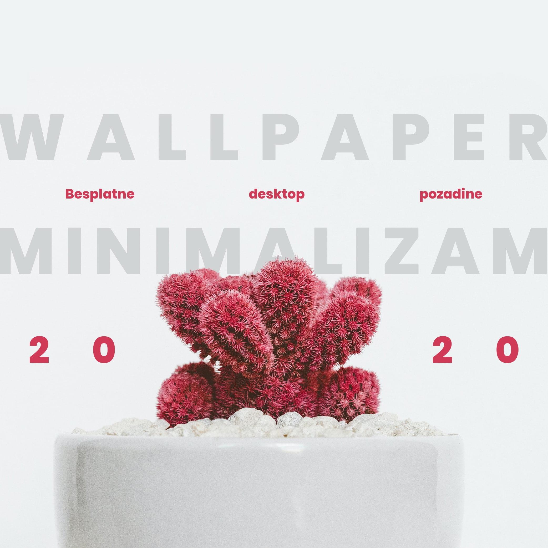 Wallpaper minimalizam – Besplatne desktop pozadine za 2020.