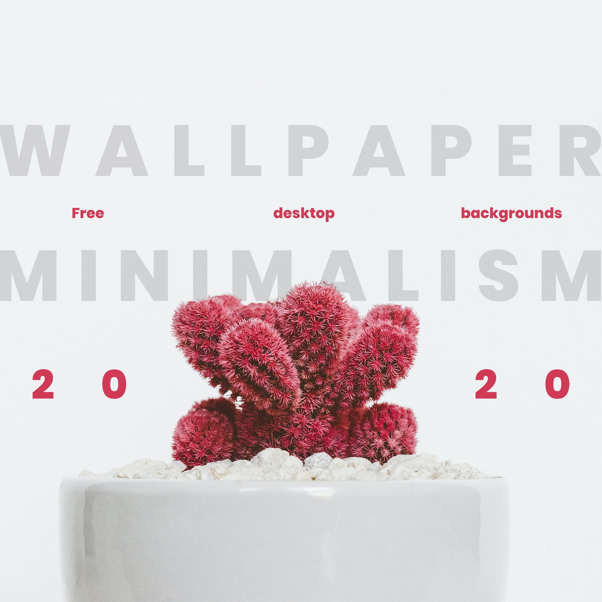 Wallpaper Minimalism – Free Desktop Backgrounds for 2020