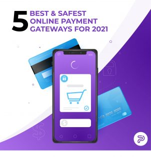 5 Best & Safest Online Payment Gateways For 2021