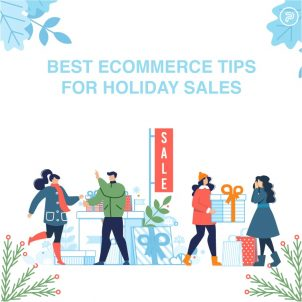 17 Best eCommerce Tips for Holiday Sales