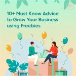 how to grow your business with freebies