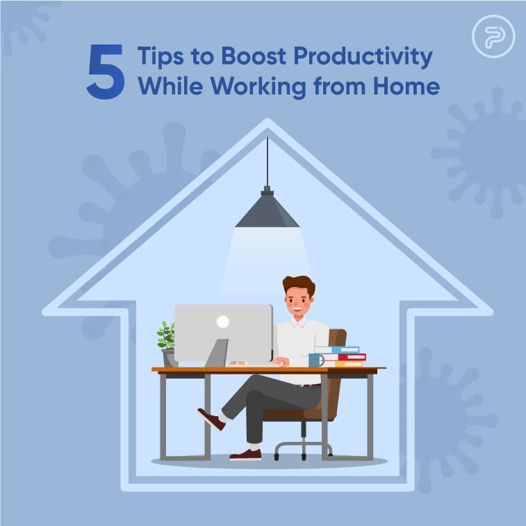 548995 Tips to Boost Productivity While Working from Home