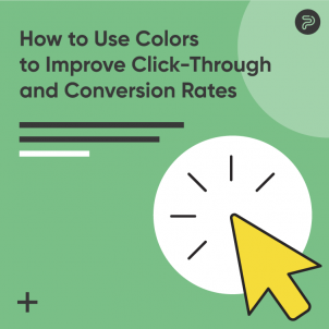 How to Use Colors to Improve Click-Through and Conversion Rates
