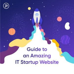Your Ultimate Guide to Creating an Amazing Website for an IT Startup Company