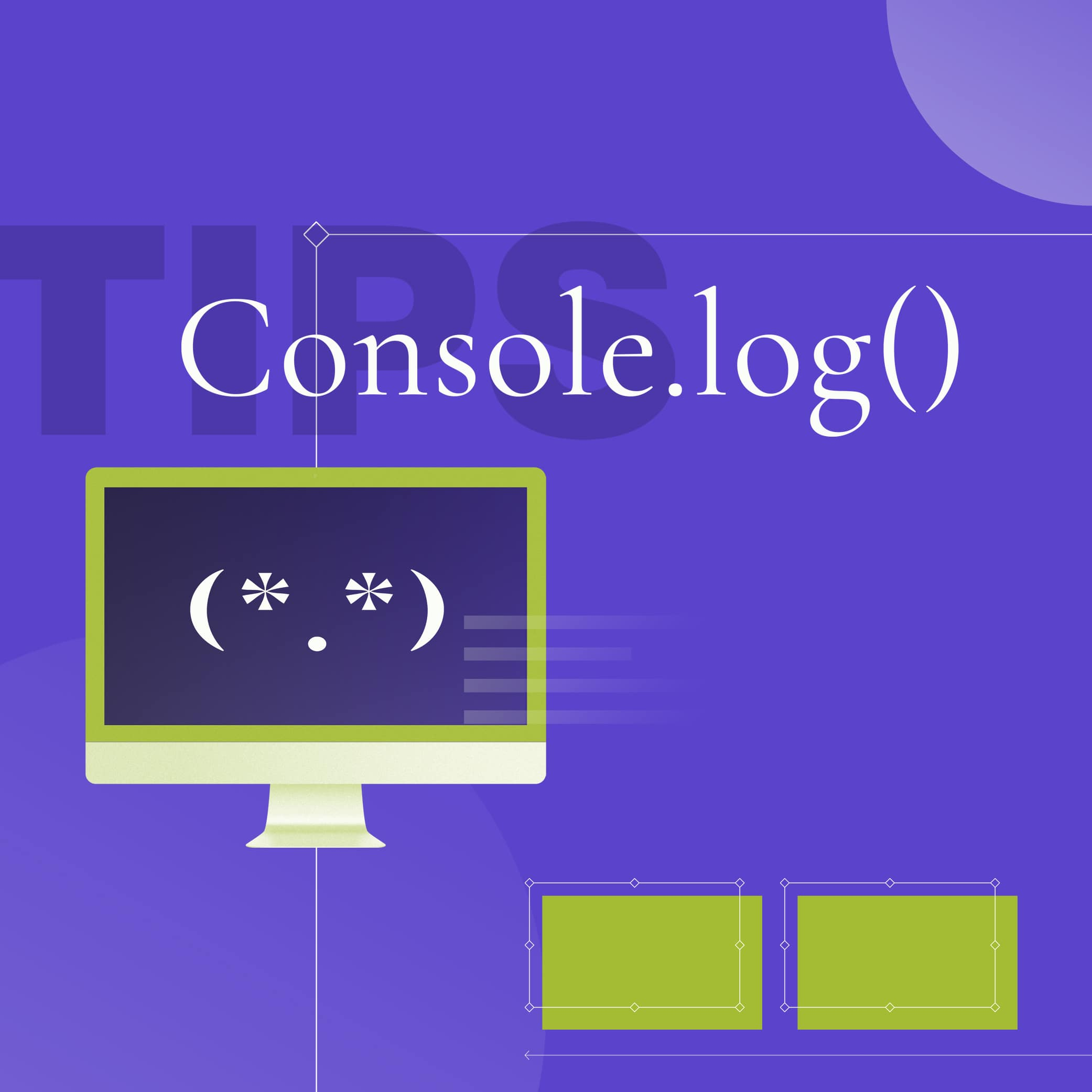 Level up your JavaScript browser logs with these console.log() tips