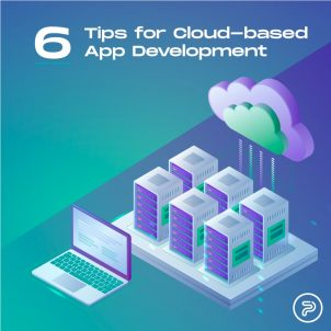 Cloud-Based App Development: 6 Tips to Avoid Common Pitfalls