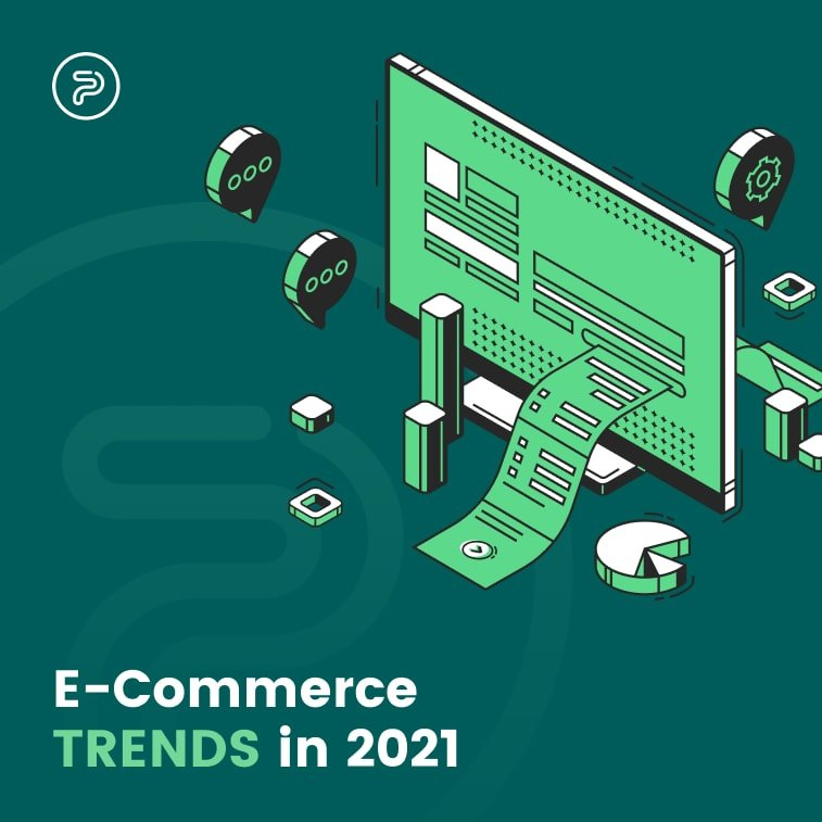 3 eCommerce Trends to Watch in 2021
