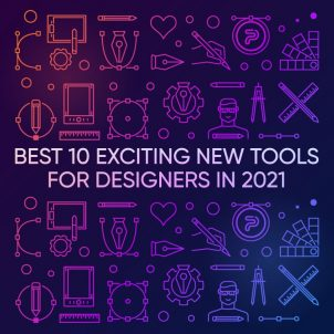 Best 10 Exciting New Tools for Designers in 2021