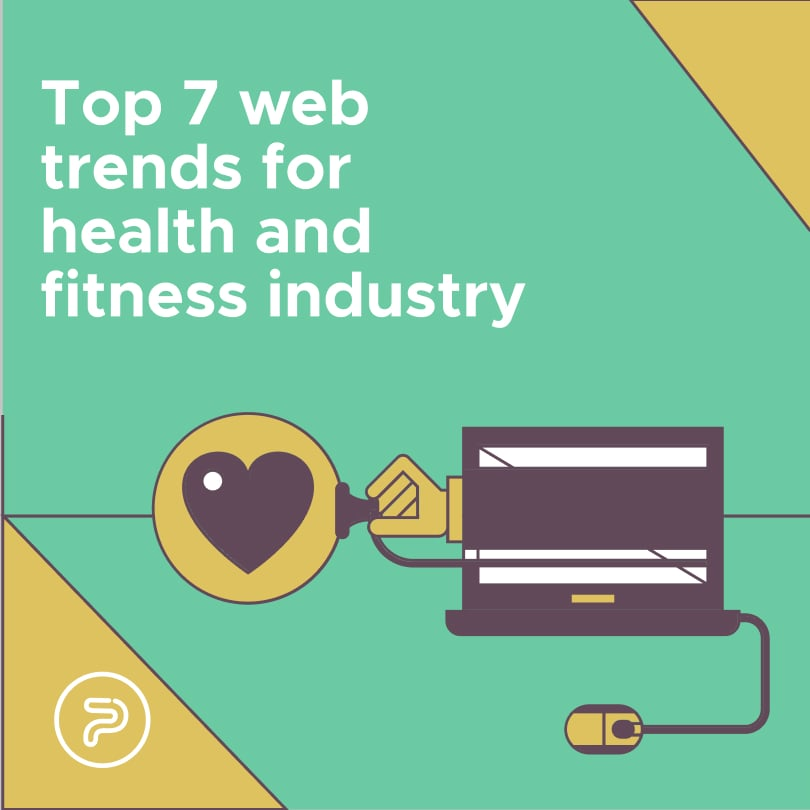 55945Top 7 Web Technology Trends That Are Reshaping The Health and Fitness Industry