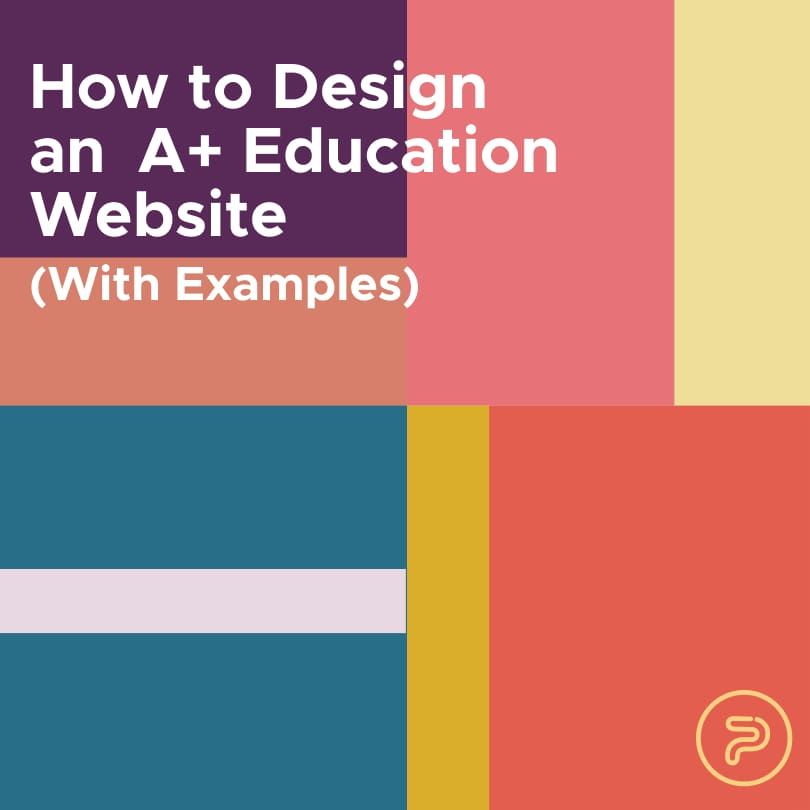11 Tips to Design an A+ Education Website (With Examples)